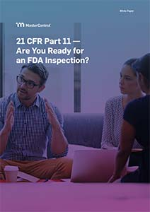 21 CFR Part 11 Industry Overview: Ready for an FDA Inspection?