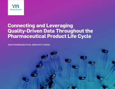 Connecting and Leveraging Quality-Driven Data Throughout the Pharmaceutical Product Life Cycle