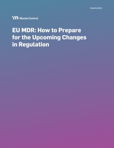 EU MDR: How to Prepare for the Upcoming Changes in Regulation
