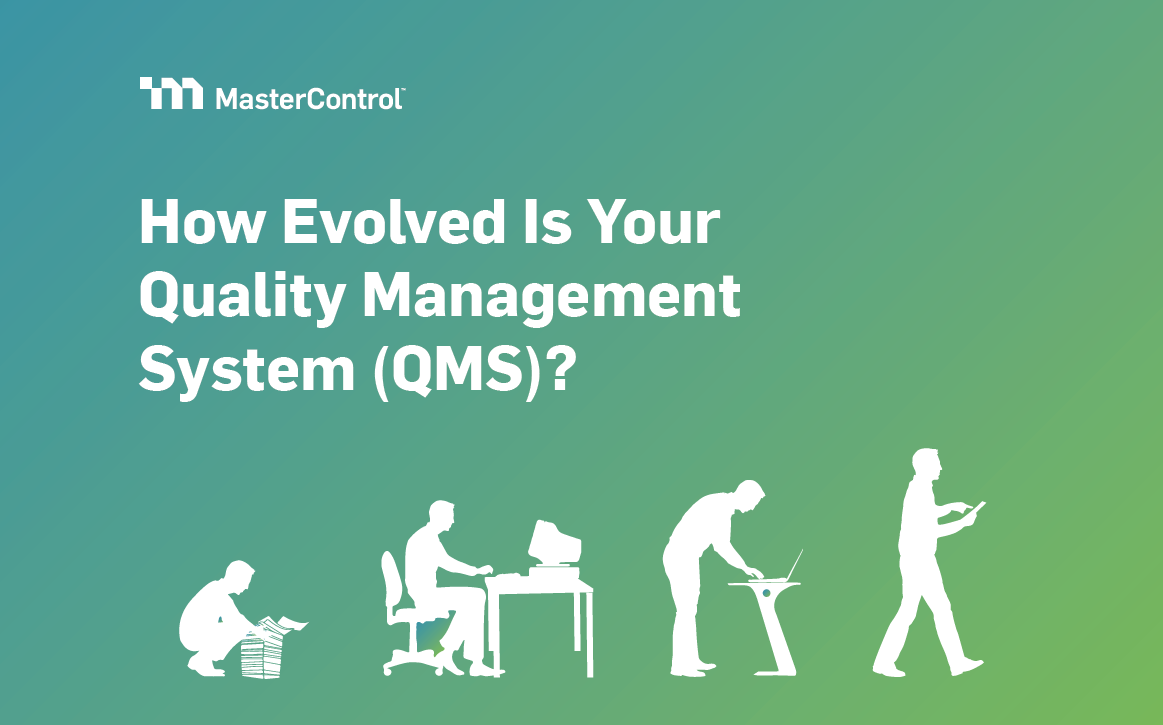 How Evolved is Your QMS?