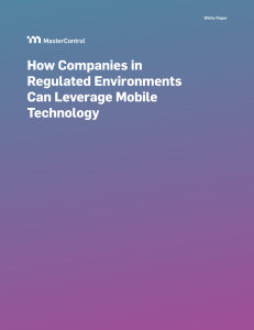How Regulated Companies Can Leverage Mobile Technologies