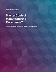MasterControl Manufacturing Excellence™