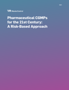 Pharmaceutical CGMP for 21st Century