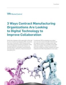 Trend Brief: 3 Ways Contract Manufacturing Organizations Are Looking  to Digital Technology to Improve Collaboration