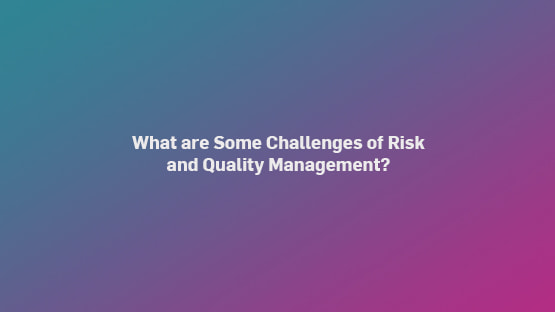 what-are-challenges-risk-qm-555x312