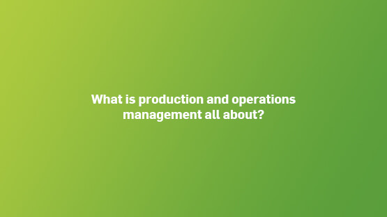 what-is-production-operations-management-555x312