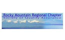 Rocky Mountain Regional Chapter Society of Quality Assurance (RMRCSQA)