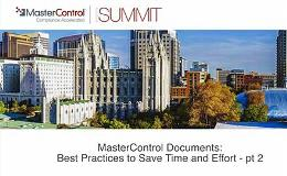 MasterControl Documents  Best Practices to Save Time and Effort - Part 2