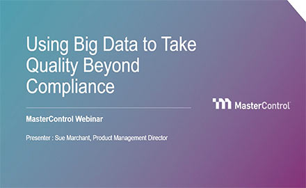 Using Big Data to Take Quality Beyond Compliance-SF