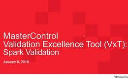 Validation Excellence (Vx) Overview - For MasterControl Spark Customers